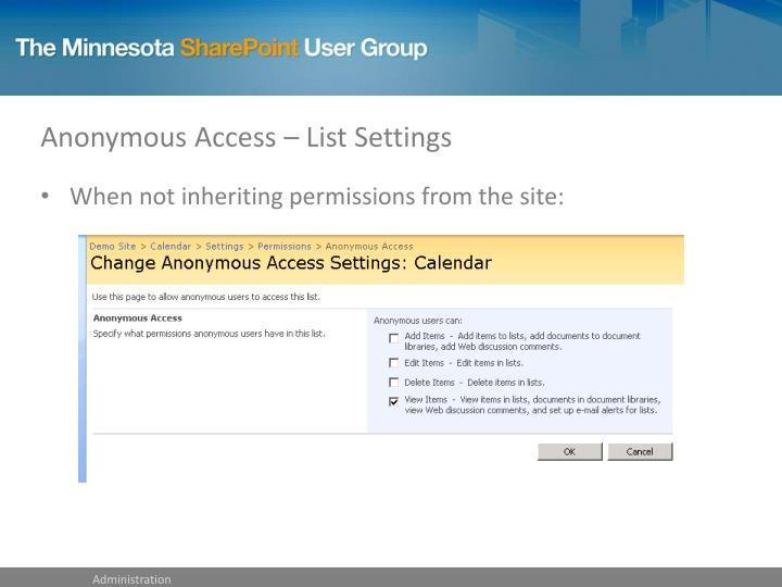 Anonymous Access – List Settings