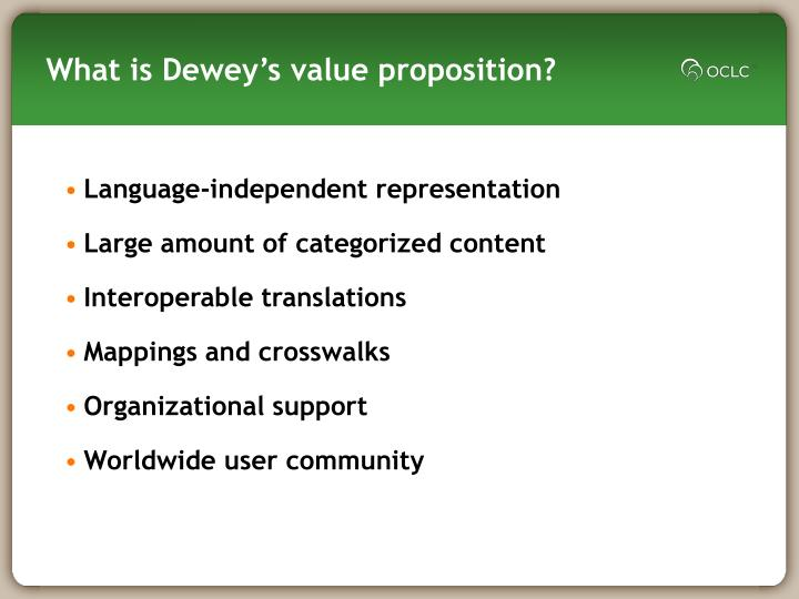 What is Dewey's value proposition?