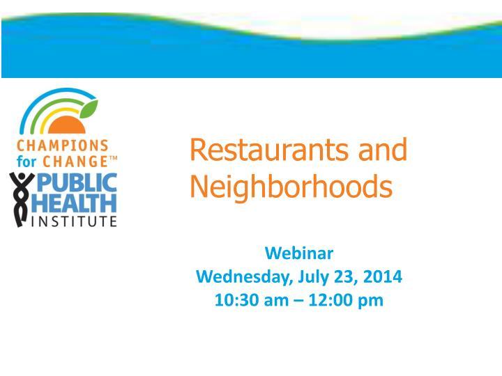 Restaurants and Neighborhoods