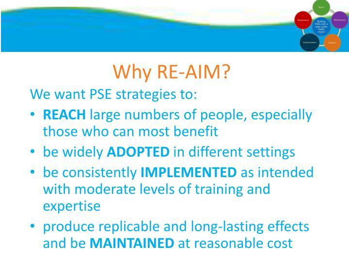 Why RE-AIM?