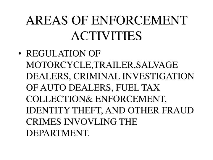 Areas of enforcement activities
