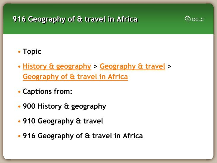 916 Geography of & travel in Africa