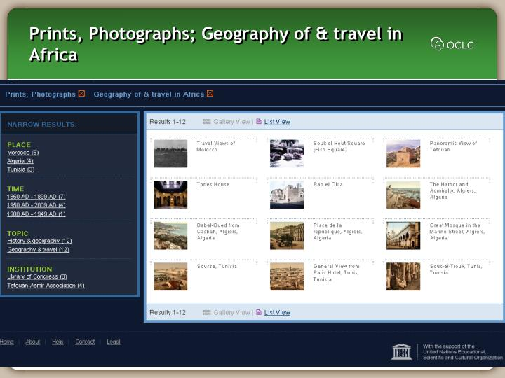 Prints, Photographs; Geography of & travel in Africa