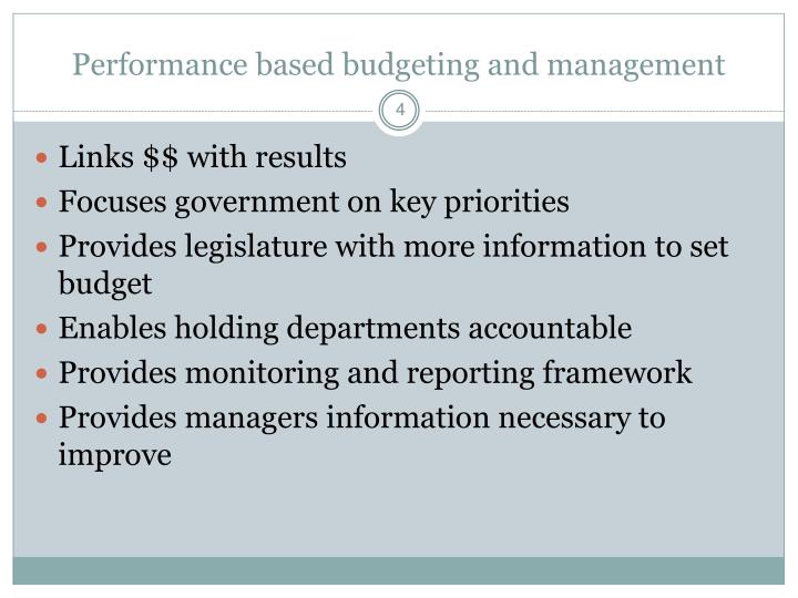 Performance based budgeting and management