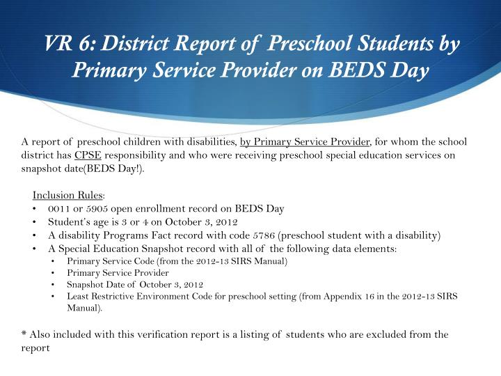 VR 6: District Report of Preschool Students by Primary Service