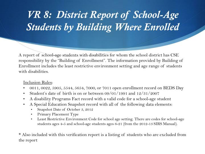 VR 8:  District Report of School-Age Students by Building Where Enrolled