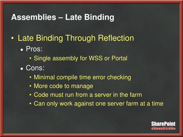 Assemblies – Late Binding