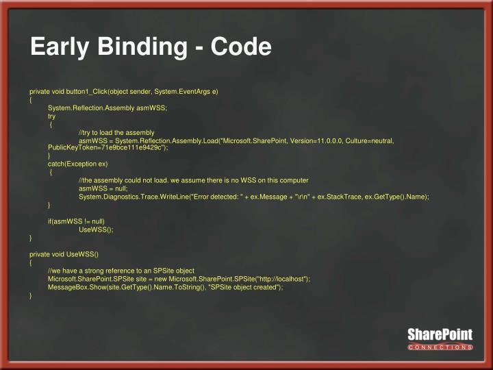 Early Binding - Code
