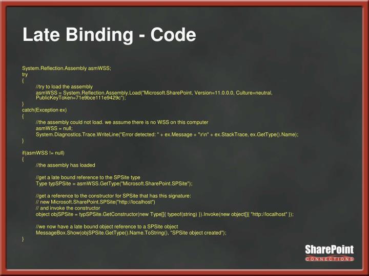 Late Binding - Code