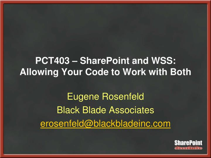 pct403 sharepoint and wss allowing your code to work with both