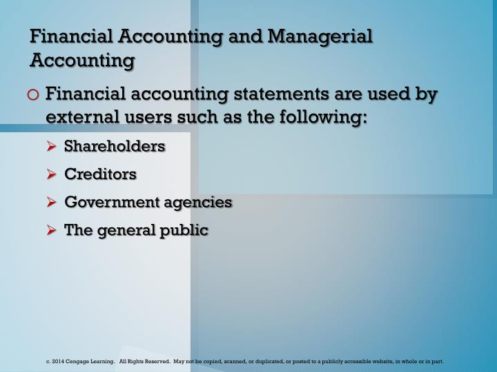 Financial Accounting and Managerial Accounting