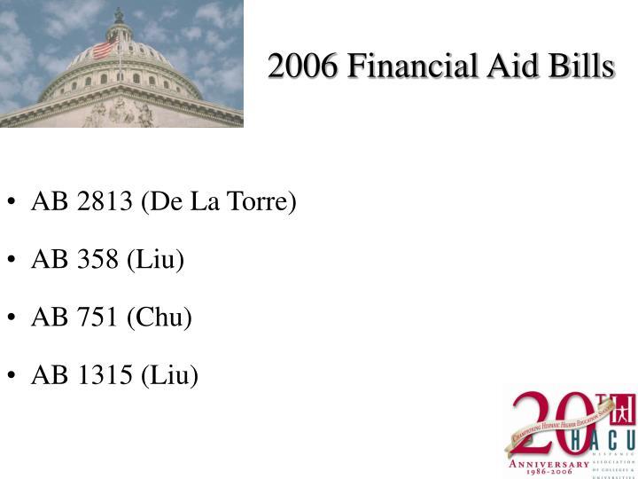 2006 Financial Aid Bills