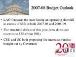 2007 08 budget outlook