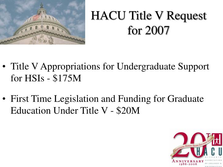 HACU Title V Request for 2007