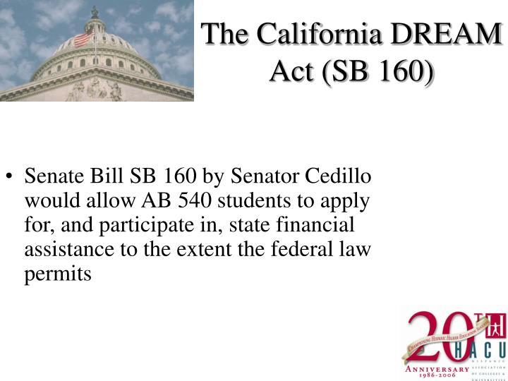 The California DREAM Act (SB 160)