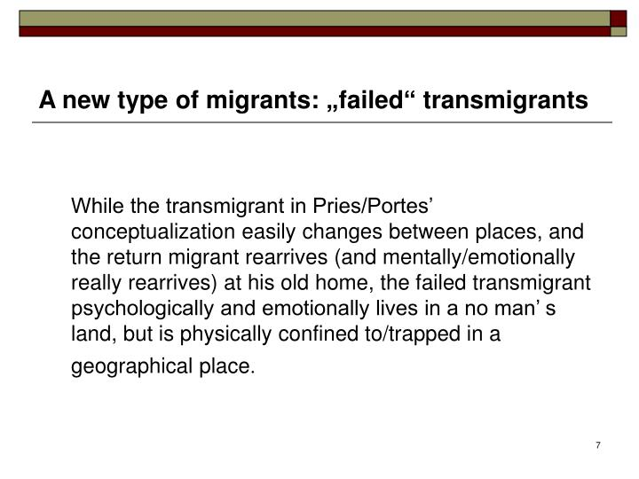 """A new type of migrants: """"failed"""" transmigrants"""