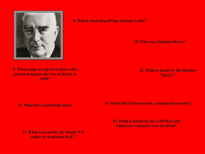 8. Which Australian Prime minister is this?