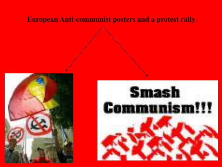 European Anti-communist posters and a protest rally