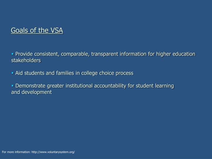 Goals of the VSA