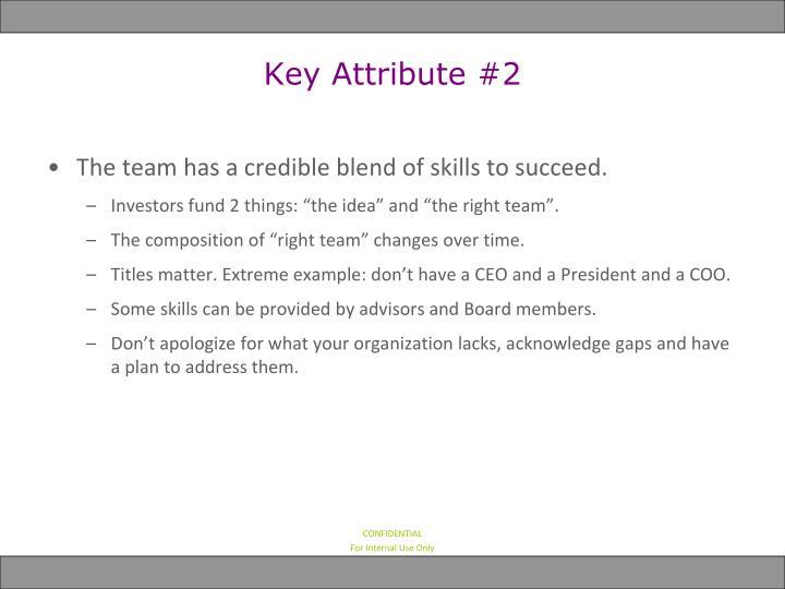 Key Attribute #2