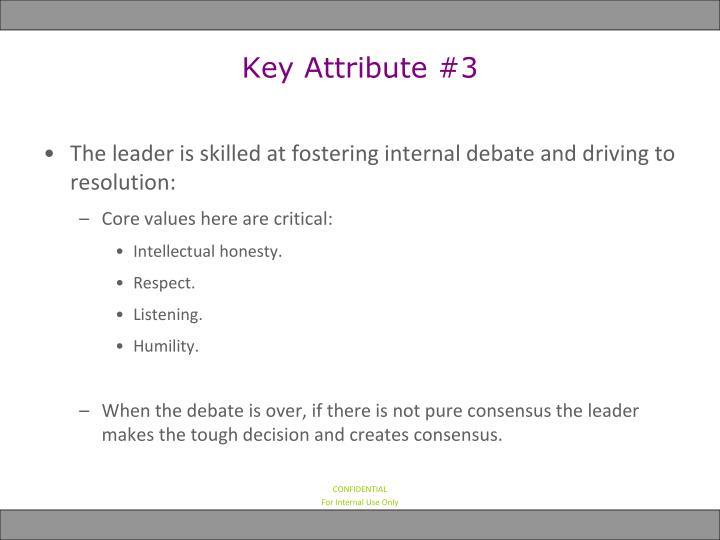 Key Attribute #3