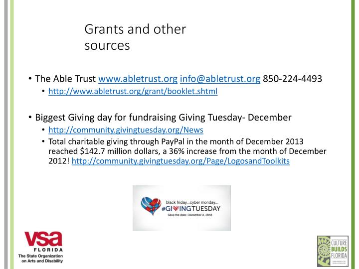 Grants and other sources