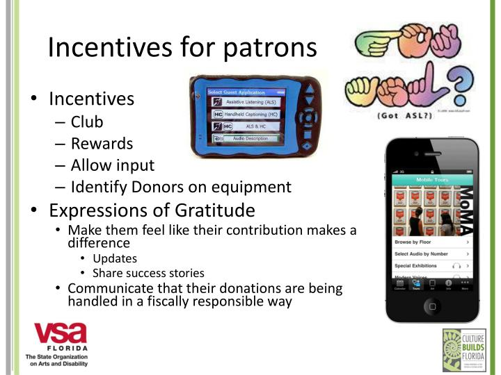 Incentives for patrons