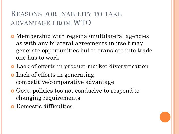 Reasons for inability to take advantage from WTO