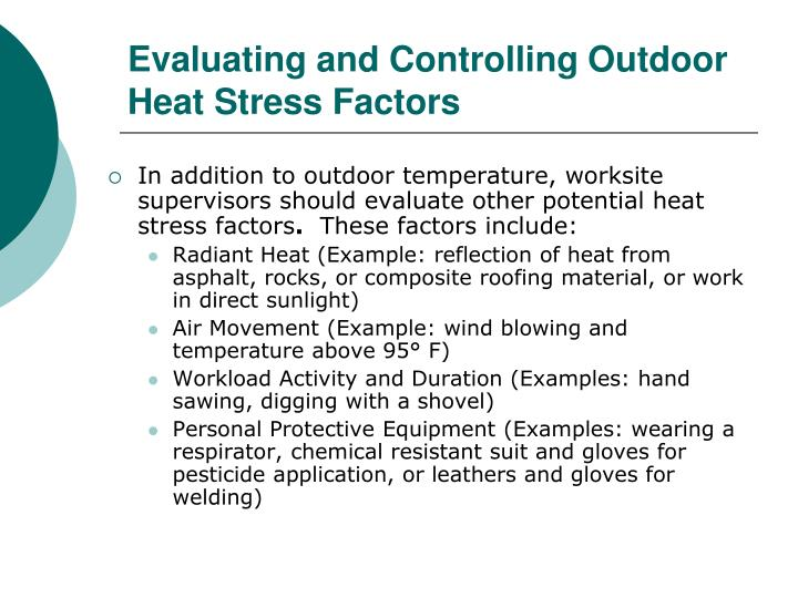 Evaluating and Controlling Outdoor Heat Stress Factors