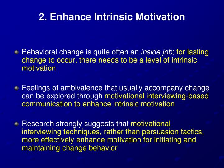 2. Enhance Intrinsic