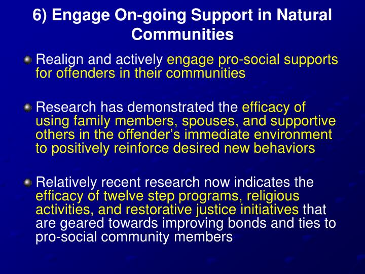 6) Engage On-going Support in Natural