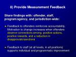 8 provide measurement feedback1