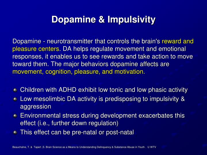 Dopamine & Impulsivity