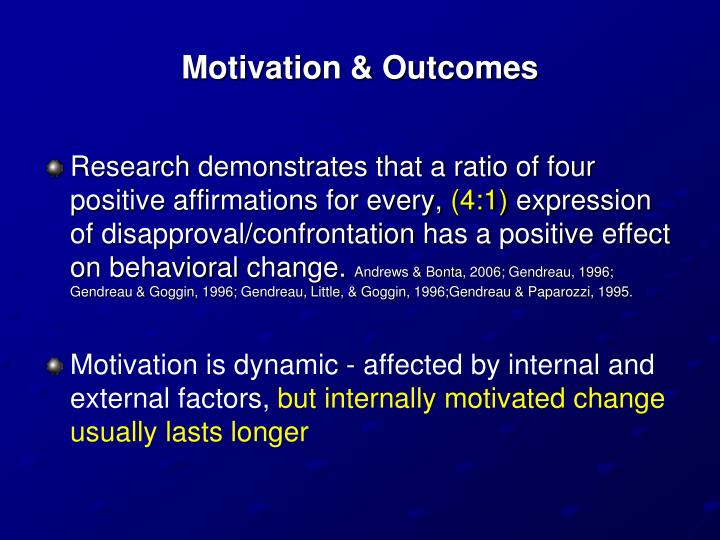 Motivation & Outcomes
