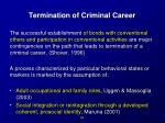 termination of criminal career