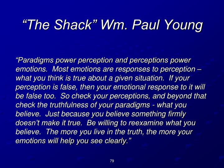 """The Shack"" Wm. Paul Young"