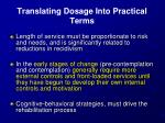 translating dosage into practical terms