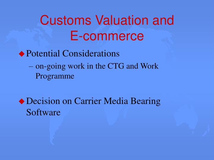 Customs Valuation and