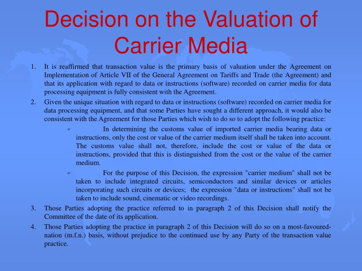 Decision on the Valuation of Carrier Media