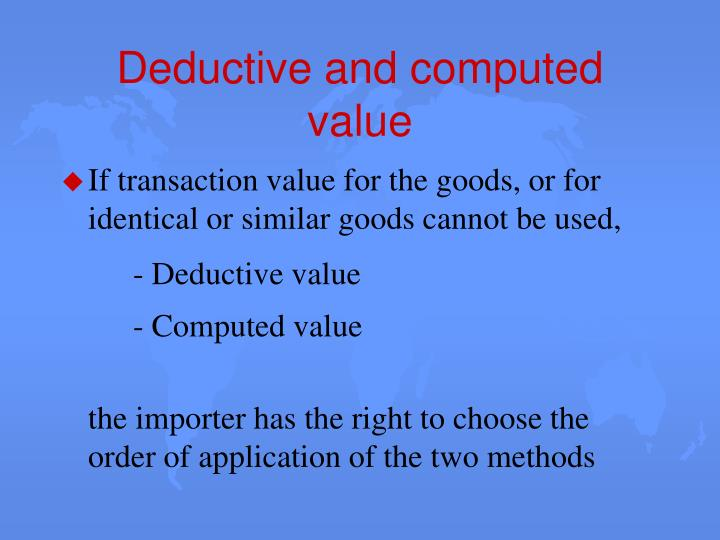 Deductive and computed value