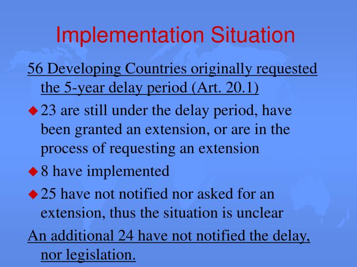 Implementation Situation