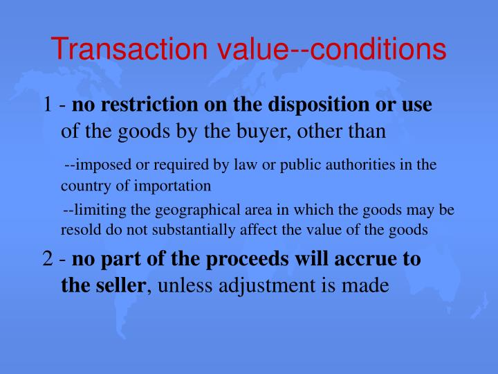 Transaction value--conditions
