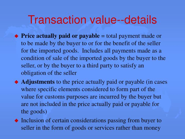 Transaction value--details