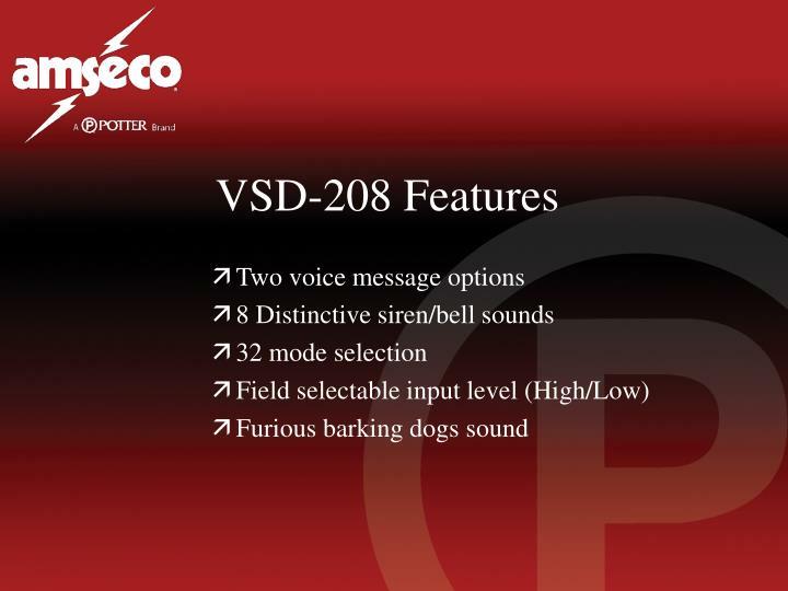 VSD-208 Features