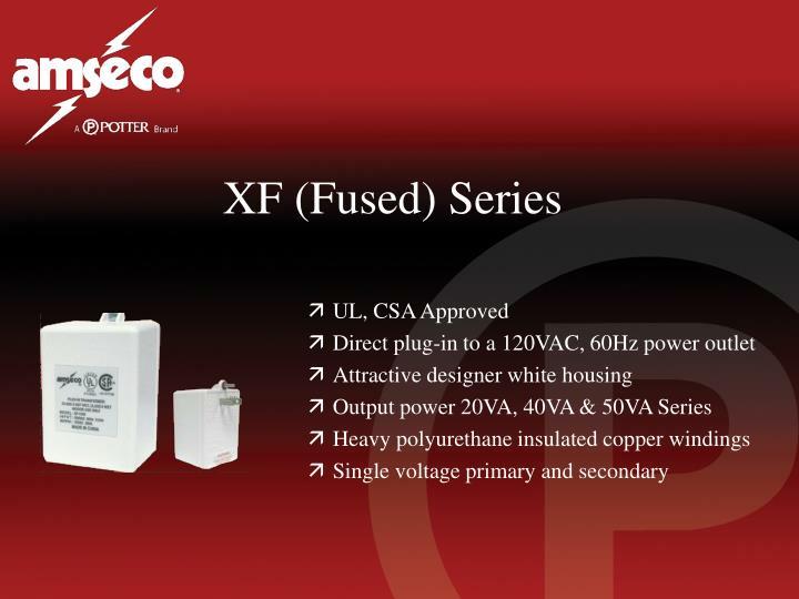 XF (Fused) Series