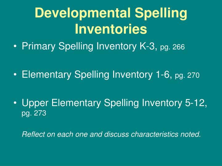 Developmental Spelling Inventories