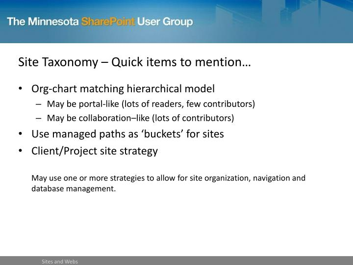 Site Taxonomy – Quick items to mention…
