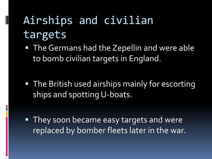 Airships and civilian targets