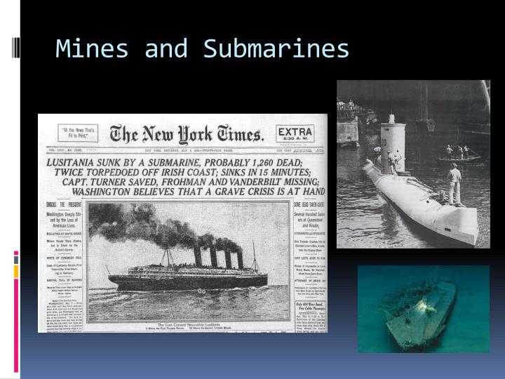 Mines and Submarines