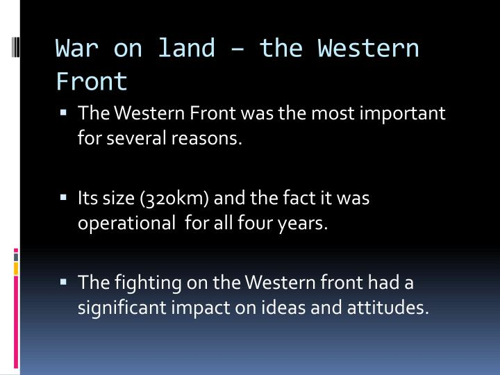 War on land – the Western Front
